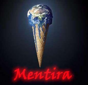 La mentira del Calentamiento Global se llama ahora Cambio Climático